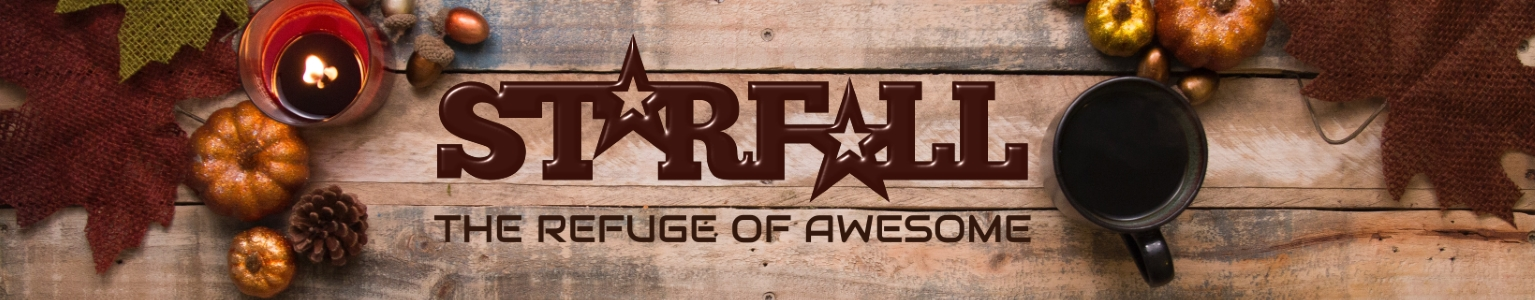 Starfall 5.0 – The Refuge of Awesome